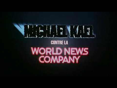 Michael Kael contre la World Company