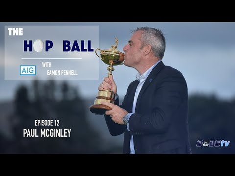The Hop Ball Episode 12- Paul McGinley