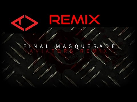 Linkin Park - Final Masquerade (Aviators Remix)