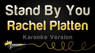 Rachel Platten Stand By You Karaoke Version