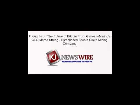 Thoughts on The Future of Bitcoin From Genesis-Mining's CEO Marco Streng