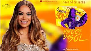 Solange Almeida -  Pipoca Da Sol (Verão 2018)