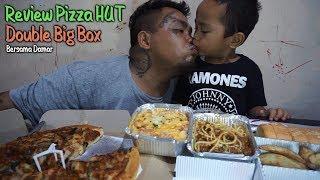 REVIEW PIZZA HUT BIG BOX WITH DAMAR