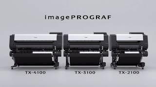 Canon imagePROGRAF TX Series 2021: TX-2100, TX-3100, TX-4100