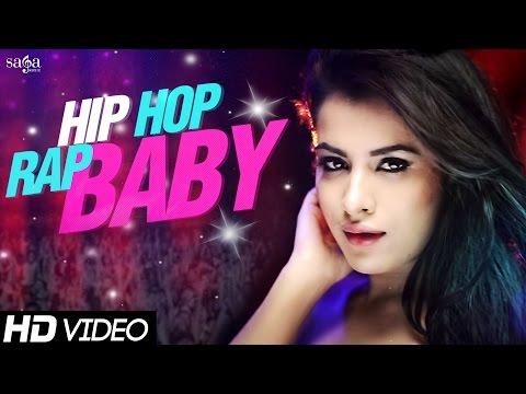 "New Songs 2015 - Hip Hop Rap Baby ""Amjay Feat. Sara Gurpal & Envie Sharma""- New Hindi Songs 2015"
