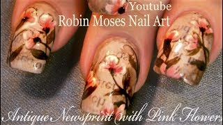 Vintage Newspaper Nails with Pink Antique Flowers Nail Design tutorial