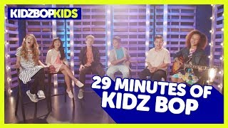 KIDZ BOP Kids - Send My Love, Castle On The Hill & other top KIDZ BOP songs [29 minutes]