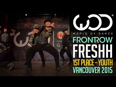 Freshh | 1st Place Junior | FRONTROW | World of Dance Vancouver 2015 #WODVAN2015