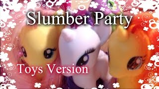 "EG ""Rainbow Rocks"" - Slumber Party (Toys Pony Version)"