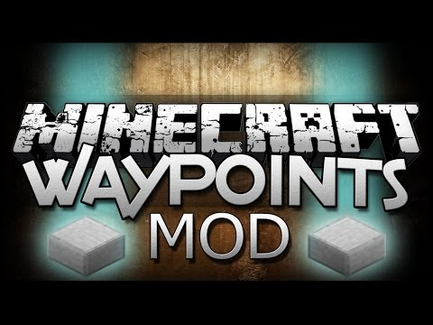 Minecraft | WAYPOINTS MOD! - Make Checkpoints! - Minecraft Mod Showcase