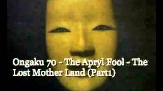 Ongaku 70 Vintage Psychedelia In Japan 06 The Apryl Fool The Lost Mother Land Part1 Youtube