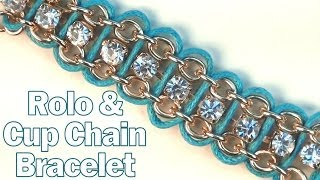 DIY Fashion ♥ Rolo and Cup Chain Bracelet
