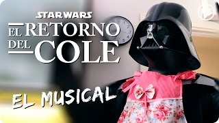 STAR WARS  El Retorno del Cole | El Musical