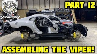 Rebuilding a Wrecked 2017 Dodge Viper Part 12