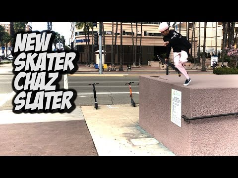 AMAZING NEW SKATER CHAZ SLATER AND MORE !!! - NKA VIDS -