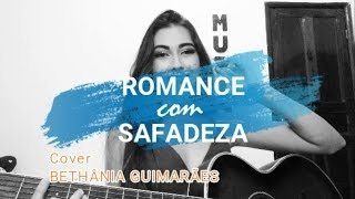 download musica Wesley Safadão e Anitta - Romance Com Safadeza Cover Bethânia Guimarães