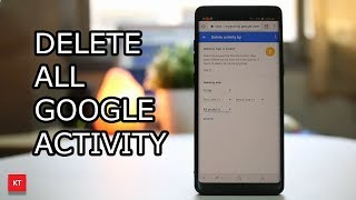 How to delete all google activity such as history and searches
