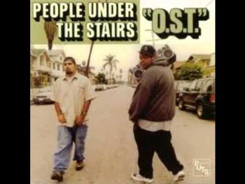 People Under The Stairs - O.S.T. (Full Album)