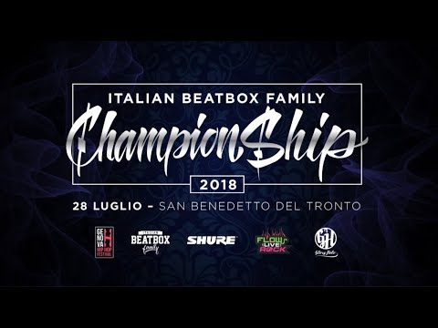 Italian Beatbox Championship 2018 - ELIMINATIONS