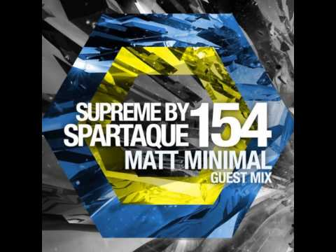 Supreme by Spartaque 154 With Matt Minimal Guest Mix [FREE DOWNLOAD]