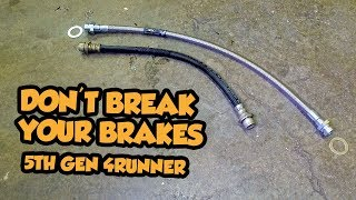 How to Extended Brake lines on a 5th Gen Toyota 4Runner