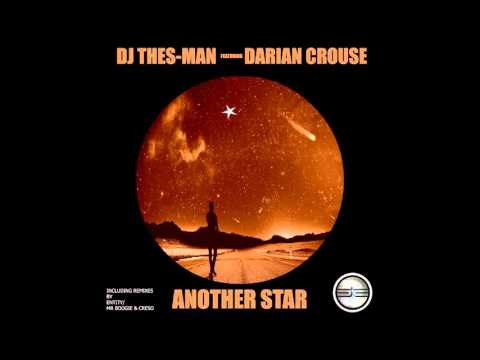 DJ Thes-Man Ft Darian Crouse- Another Star (Original Mix) Preview Edit