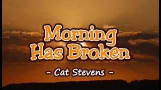 Morning Has Broken - Cat Stevens (KARAOKE)