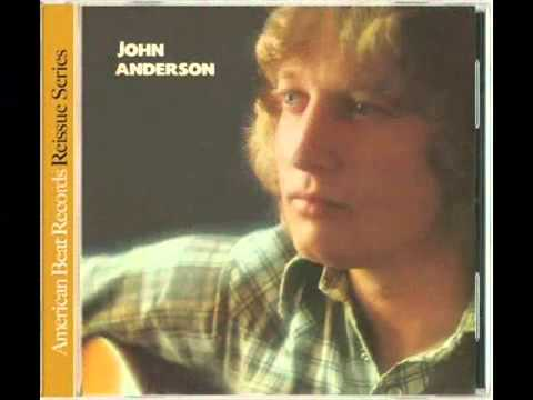 John Anderson - I Wish I Had Loved Her That Way