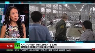 FULL SHOW: CA bans private prisons, ICE detentions