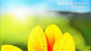 Beauty And Simplicity - Beautiful Inspirational Instrumental Music for Video