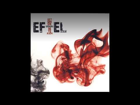 Ef-el - Die Here Weet