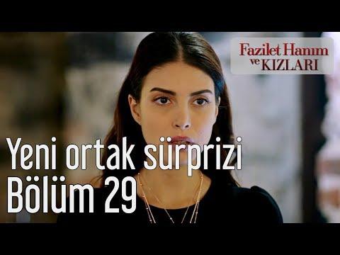 Fazilet Hanım ve Kızları 29. Bölüm - Yeni Ortak Sürprizi