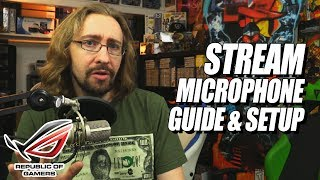 STREAMING MICROPHONE/AUDIO GUIDE w/Maximilian Dood (Sponsored by ASUS)