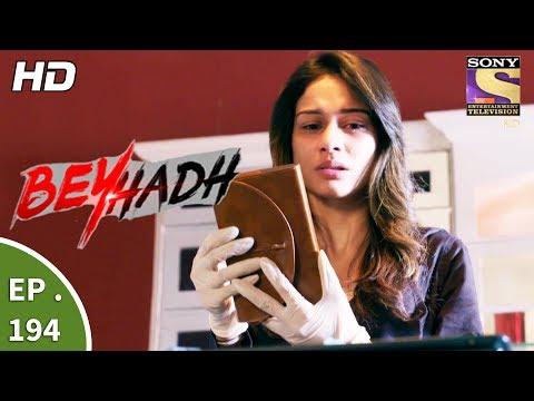 Beyhadh - बेहद - Ep 194 - 7th July, 2017 thumbnail
