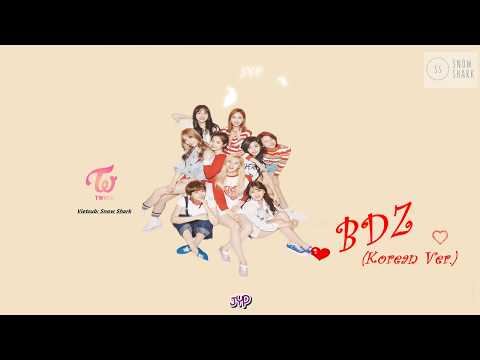 [VIETSUB + KARA]  트와이스 TWICE - BDZ (Korean Ver.)