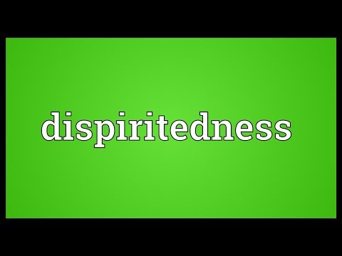 Header of dispiritedness