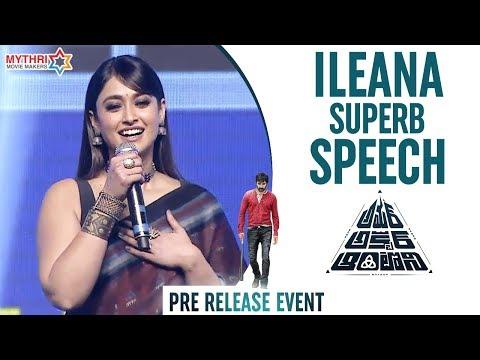 Ileana Full Speech | Amar Akbar Anthony Pre Release Event | Ravi Teja | Thaman S | Sreenu Vaitla