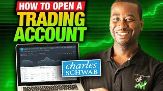 How to Open a Stock and Options Trading Account with Charles Schwab