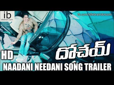 Dohchay Naadani Needani song trailer