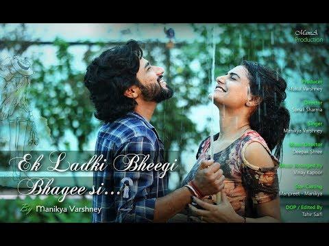 EK LADKI BHEEGI BHAAGI SI Cover Song I Manikya Varshney I Kishor Kumar I Chalti Ka Naam Gadi
