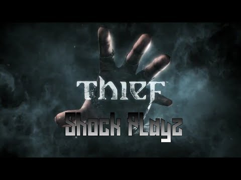 SHOCK PLAYZ THIEF GAMEPLAY WALKTHROUGH (PS4)  | Stealth Sneaky Situations | RIDE THE WAVE