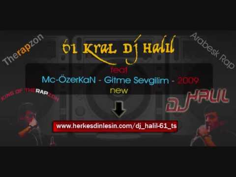 61 KraL feat MC OzerKan-Gitme Sevgilim(2009)