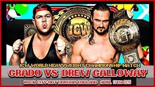 Full Match - Drew Galloway vs. Grado - ICW World title