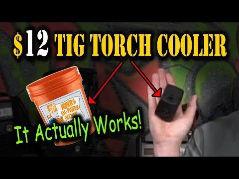 TFS: $12 Dollar TIG Torch Cooler