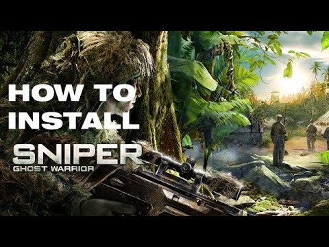 How to install Sniper- Ghost Warrior