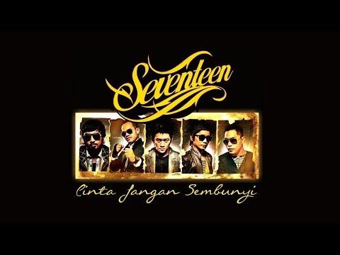 download lagu SEVENTEEN - Cinta Jangan Sembunyi S gratis