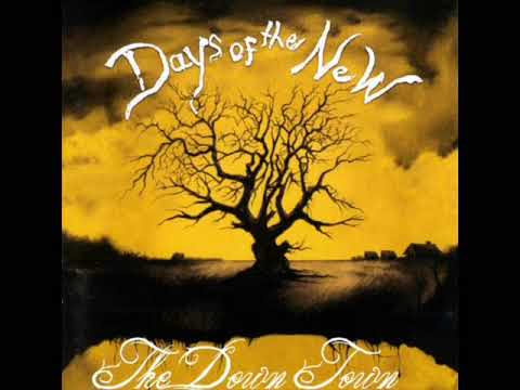 Days Of The New - The Down Town