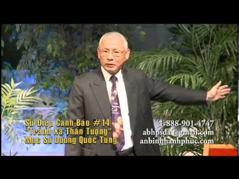 Sứ điệp cảnh báo cuối cùng (Phần 14) - Mục sư Dương Quốc Tùng