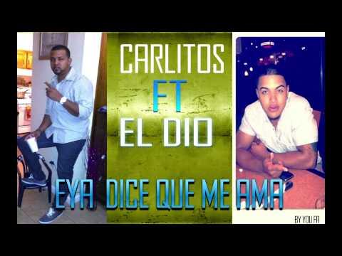 Carlitos Ft El Di-o - Ella Dise Que Me Ama (Pro.You Fa)
