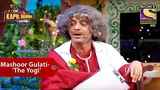 Mashoor Gulati -'The Yogi' - The Kapil Sharma Show